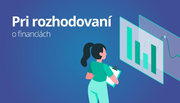 Pri rozhodovaní o financiách sa na vlastný úsudok spolieha len 22 % Slovákov